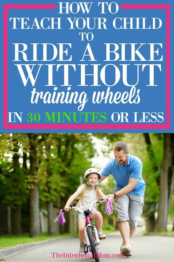 Teach Your Kid To Ride A Bike In 30 Minutes Or Less With Images