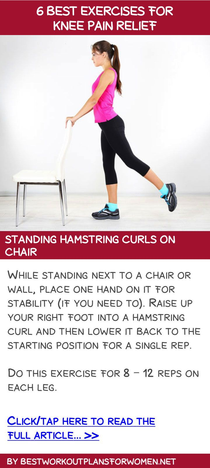 Knee pain diagnosis chart - 6 Best Exercises For Knee Pain Relief Standing Hamstring Curls On Chair