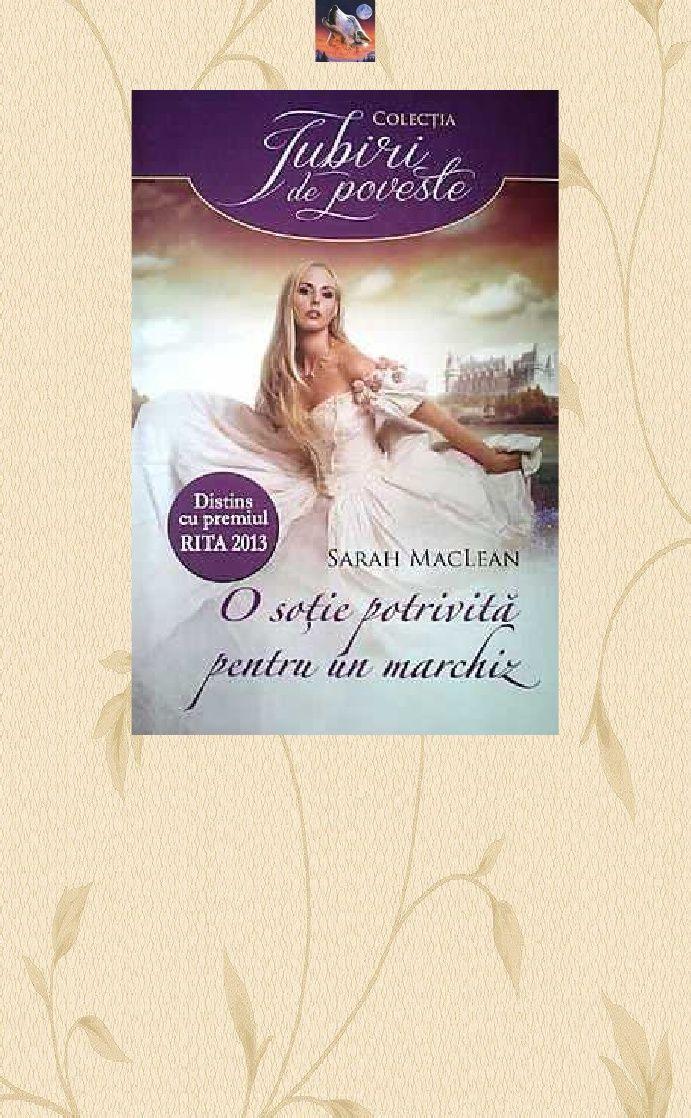 Sarah Maclean - O Sotie Potrivita Pentru Un Marchiz - The Rules of Scoundrels 1