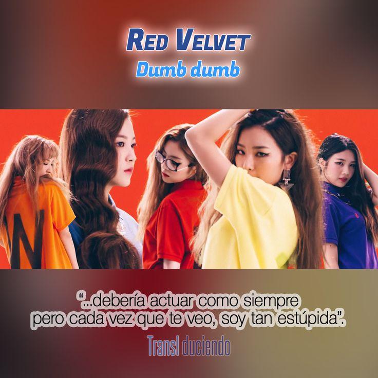 Canción traducida: #RedVelvet - #DumbDumb | #TheRed #KPop Encuéntrala completa en http://transl-duciendo.blogspot.com.au/2015/10/red-velvet-dumb-dumb-tonta-tonta.html