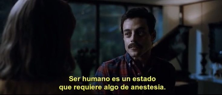Being Human Is A Condition That Requires Some Anesthesia Bohemian Rhapsody Ser Humano Frases