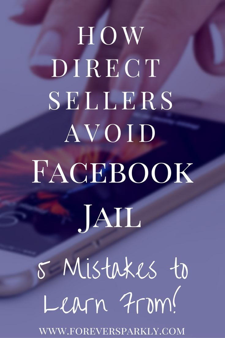 Are you in direct sales? Looking to avoid Facebook jail? Read my 5 ways to save your direct sales business and stay out of Facebook jail! via /owlandforever/