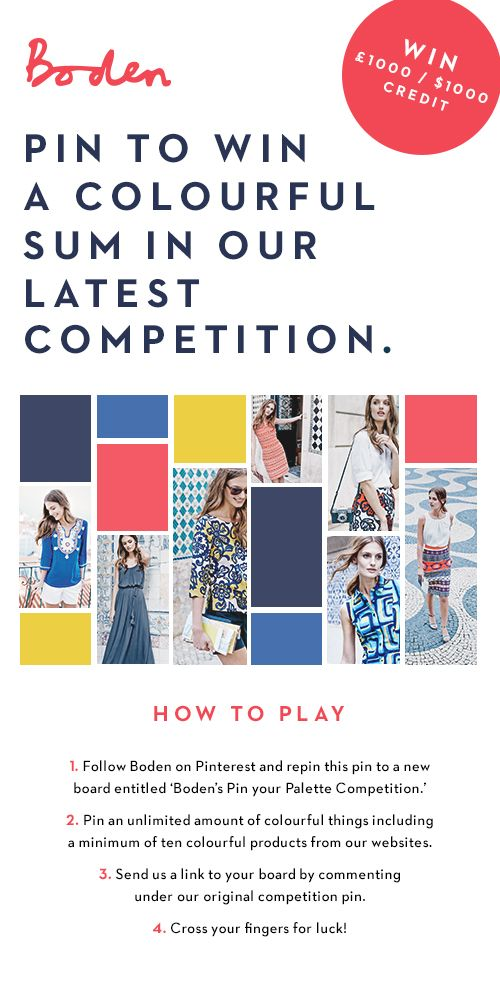 Calling all colour hunters! Pin your palette for the chance to win £1000/ $1000 Boden credit. Visit www.boden.co.uk/pinyourpalette for more.