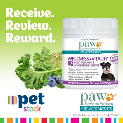 Read what our PETstock Reviewers and their Buddies thought of the PAW Wellness & Vitality Chews!  Stay tuned for more great Receive.Review.Reward products.