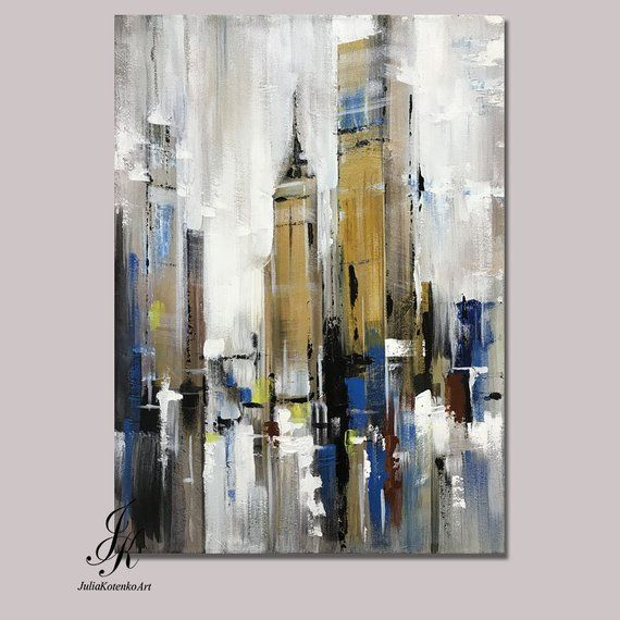 City Abstract Painting Artworks Cityscape Painting Modern Urban Abstract Acrylic Painting On Canvas by Julia Kotenko