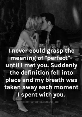Heartfelt Quotes: Romantic Love Quotes and Love Message for him or for her. - We Know How To Do It