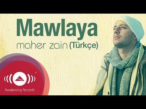 Maher Zain - Mawlaya (Turkish-Türkçe) | Official Lyric Video - YouTube