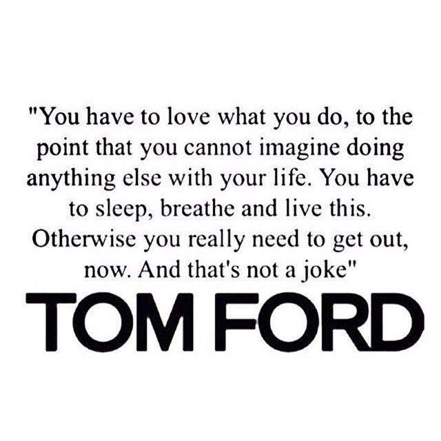 tom ford quotes - Google Search
