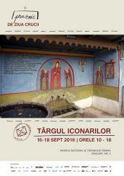 Targul iconarilor si al mesterilor cruceri, 16-18 septembrie 2016 la MNTR