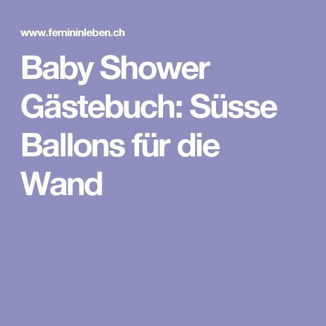 Baby Shower Gästebuch: Süsse Ballons für die Wand