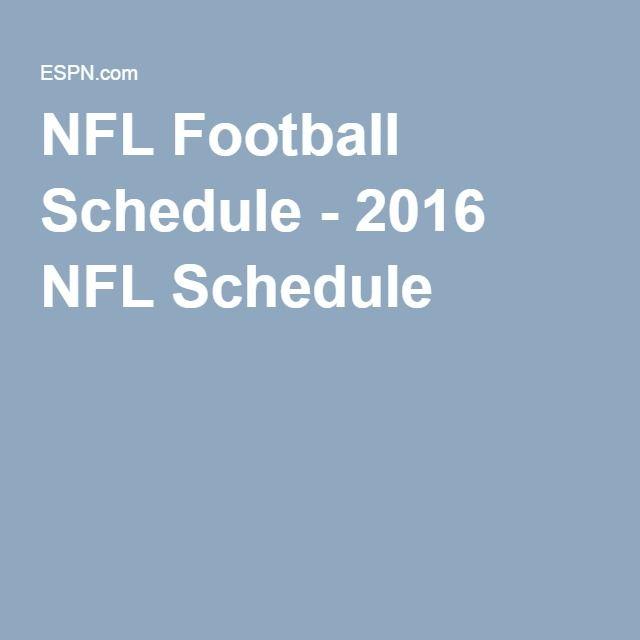 NFL Football Schedule - 2016 NFL Schedule