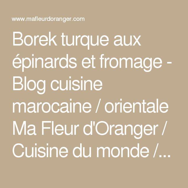 Borek Turque Aux Epinards Et Fromage Blog Cuisine Marocaine