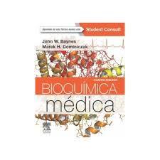 """""""Bioquímica médica : cuarta edición"""" / John W. Baynes, Marek H. Dominiczak. Madrid [etc.] : Elsevier, cop. 2015. Matèries : Bioquímica clínica; Química clínica. #nabibbell"""