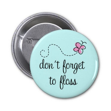 Funny Floss Dental Hygienist Button