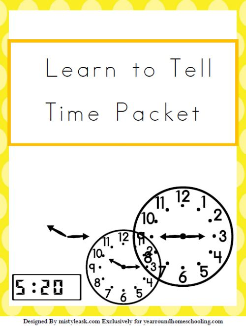 Free Learn to Tell Time Packet - http://www.yearroundhomeschooling.com/free-learn-to-tell-time-packet/ #Time #Math #Homeschooling