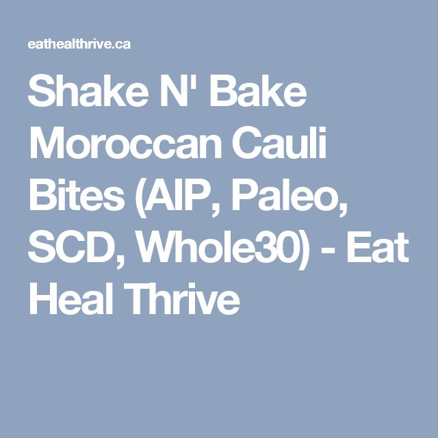 Shake N' Bake Moroccan Cauli Bites (AIP, Paleo, SCD, Whole30) - Eat Heal Thrive