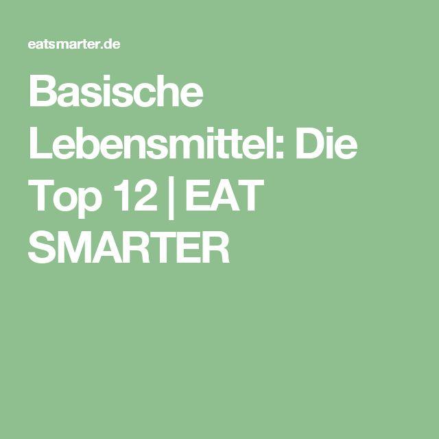 Basische Lebensmittel: Die Top 12 | EAT SMARTER