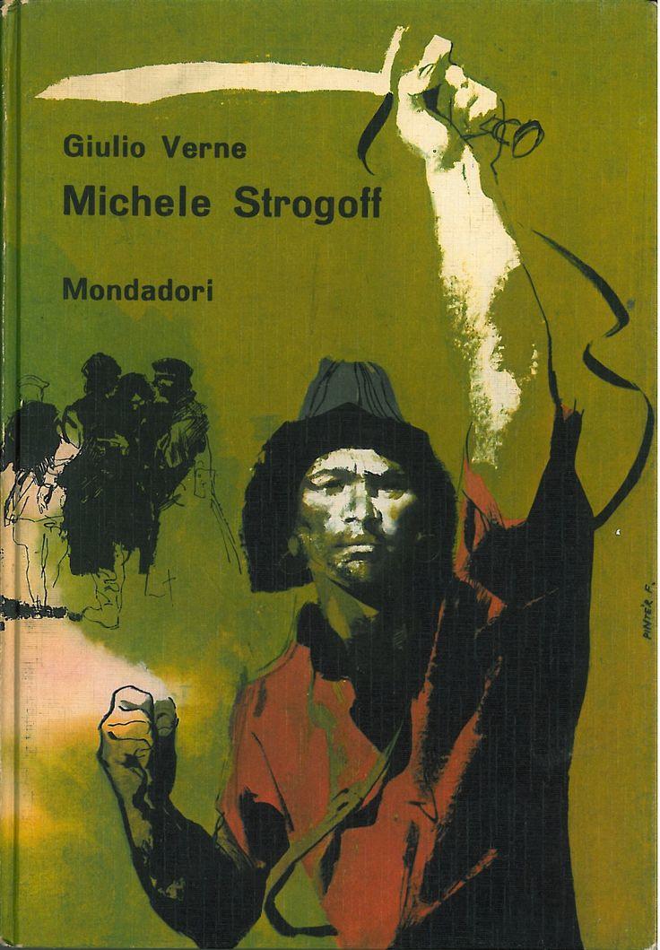 Jules Verne/Giulio Verne MICHELE STROGOF (1960) (Illustration/Cover: Ferec Pinter)