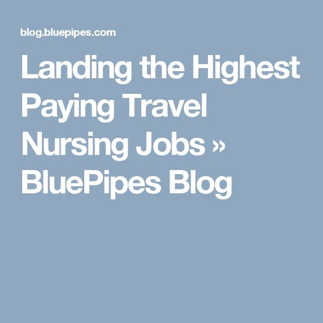 Highest Paying Country For Registered Nurse Rn: 25+ Best Ideas About Travel Nursing Jobs On Pinterest