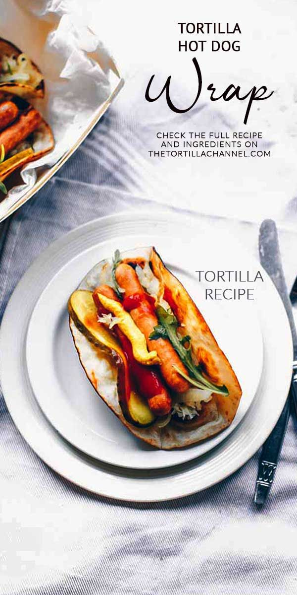 Tortilla hot dog wraps an easy tortilla recipe. These hot dogs show that you can do more with tortilla.
