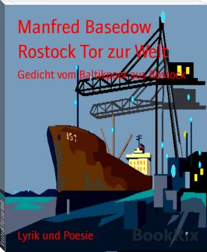 Manfred Basedow: Rostock Tor zur Welt