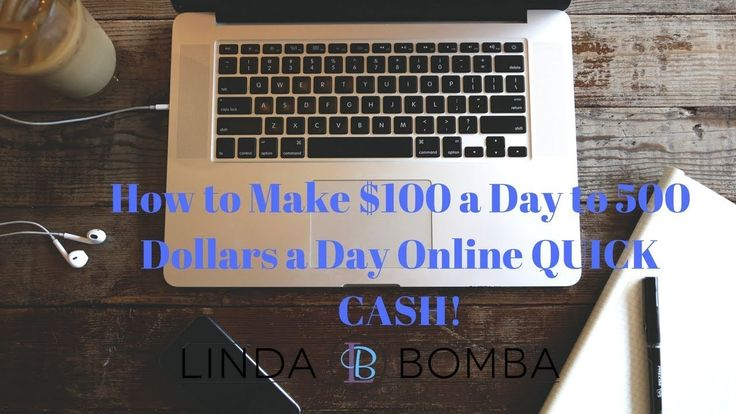 How to Make $100 a Day to 500 Dollars a Day Online QUICK CASH – My Arsenal Online