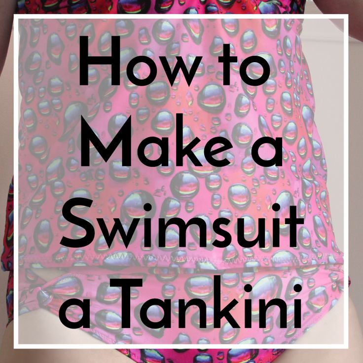 How to Turn a Swimsuit Pattern into a Tankini 2
