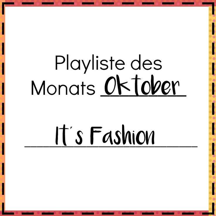 playlist im Oktober It´s Fashion Musik rund um das Thema Mode