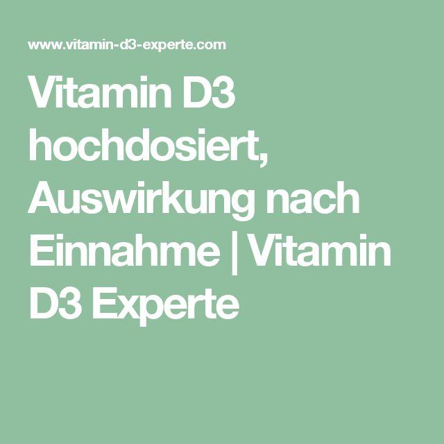Vitamin D3 hochdosiert, Auswirkung nach Einnahme | Vitamin D3 Experte