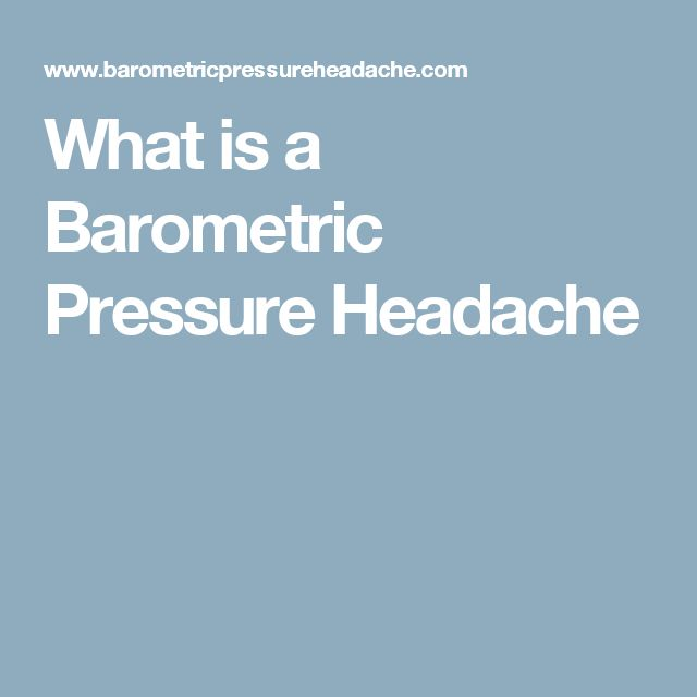 What is a Barometric Pressure Headache