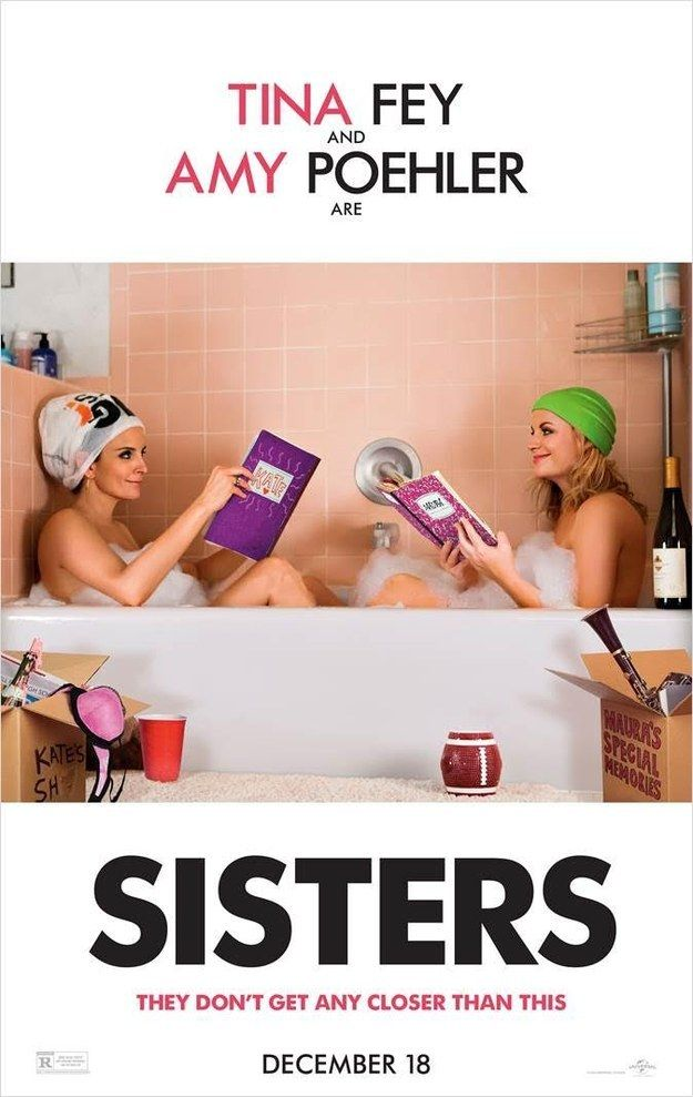 "Because Tina Fey and Amy Poehler's upcoming movie Sisters may still be months away, but the newly-released poster for the movie is trying its hardest to fill up a void at the center of our hearts. | OMG, Tina Fey And Amy Poehler's Movie ""Sisters"" Has A New Poster"
