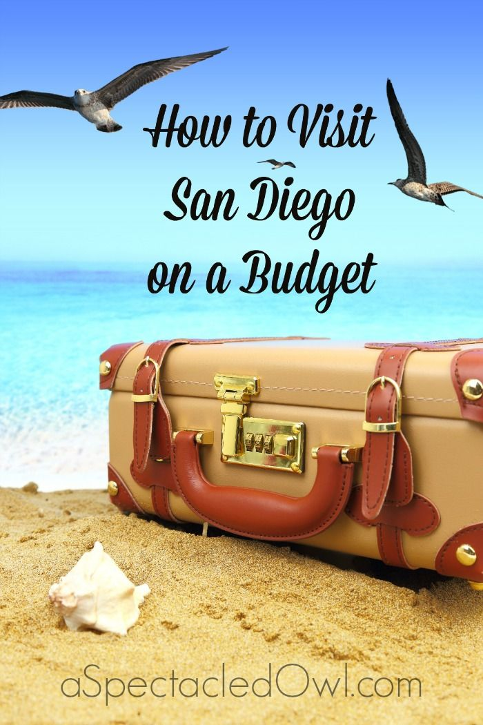 How to Visit San Diego on a Budget - another one that I want to check off the bucket list!!