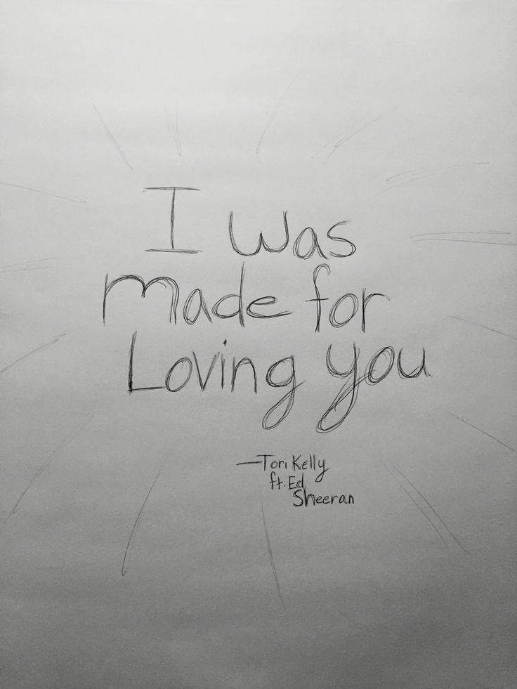 I was made for loving you...