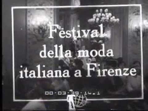 Festival della moda italiana a Firenze.. La Settimana Incom 00626 (1951) - YouTube