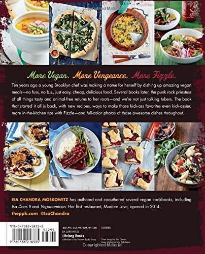 Vegan with a Vengeance, 10th Anniversary Edition: Over 150 Delicious, Cheap, Animal-Free Recipes That Rock