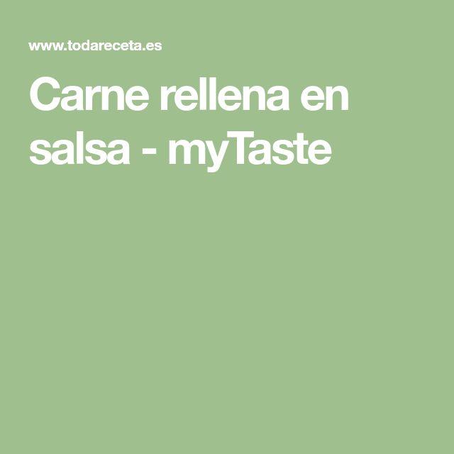 Carne rellena en salsa - myTaste