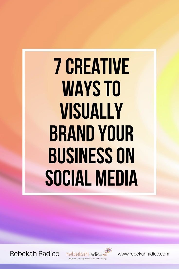 7 Ways to Visually Brand Your Business on Social Media While check out #knackmap. To help you achieve your social media goal, all in one place. Learn more at knackmap.com
