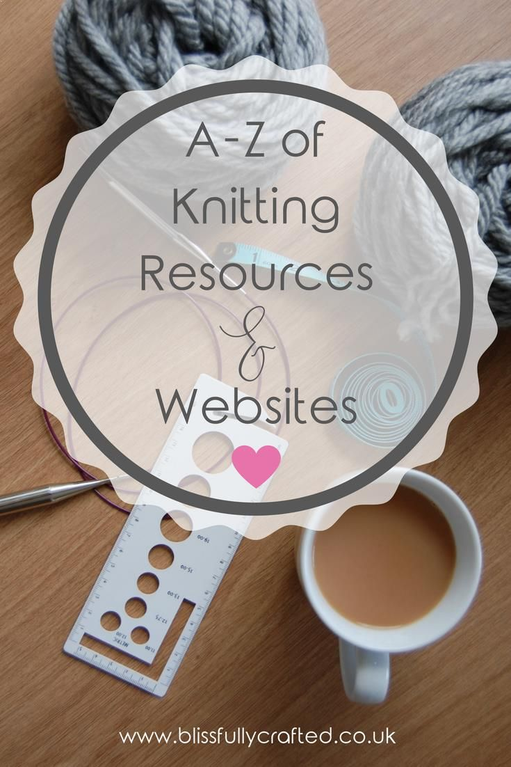 Az Of Knitting Resources & Websites  There Are Lots And Lots Of  Absolutely Fantastic Knitting
