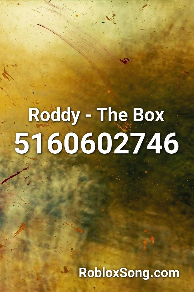 Roddy The Box Roblox ID Roblox Music Codes in 2020