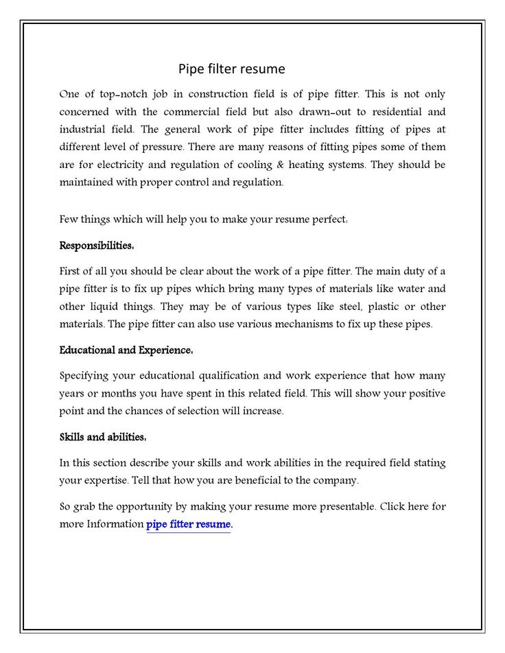Pipefitter Resume Download is here to help you by providing you Pipefitter sample resume. please visit - sample-resume-download.com