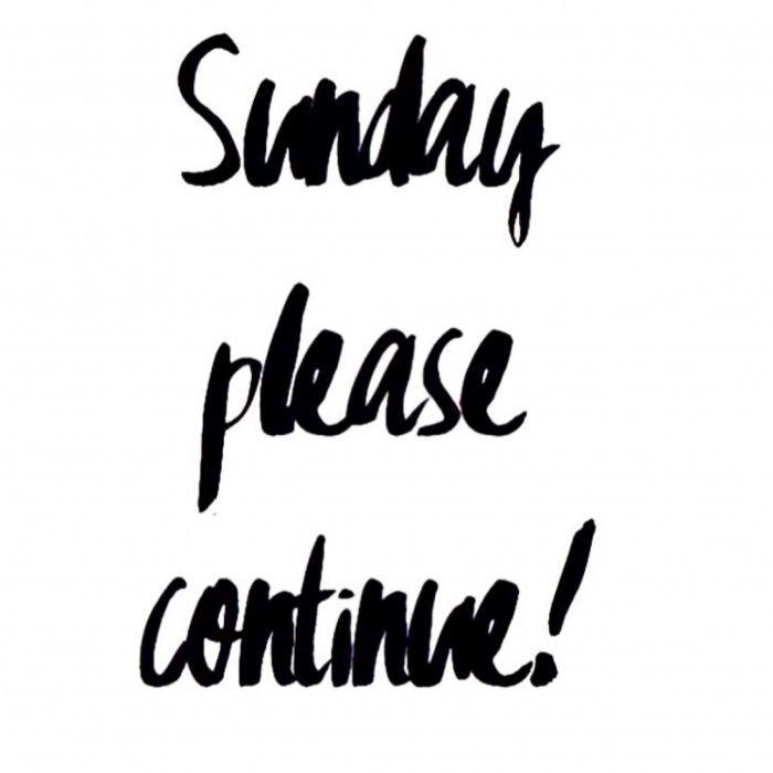 Sunday please continue!