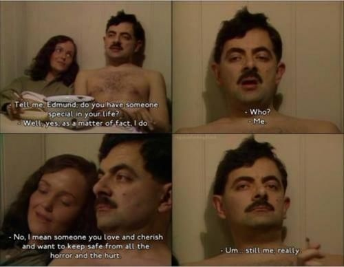 """It taught us about self-worth and self-love.   Community Post: 21 Reasons """"Blackadder"""" Is The Best And Most Culturally Important Show Britain Has Ever Made"""