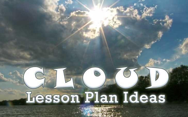 Cloud Lesson Plan Ideas