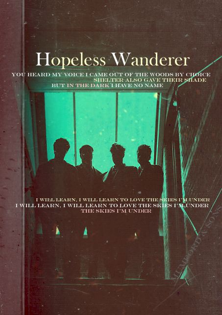Hopeless Wanderer...