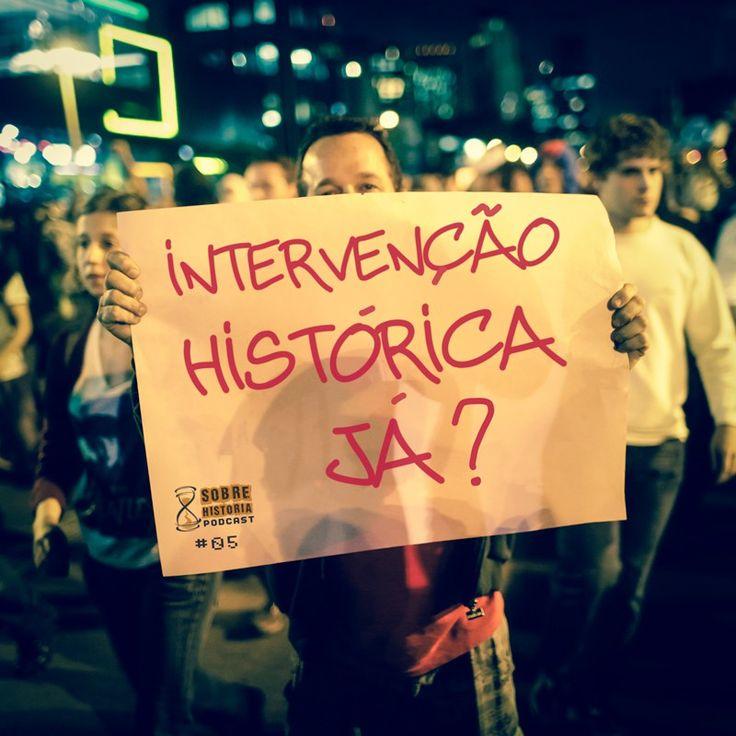 SH 05 - Intervenção Histórica Já?