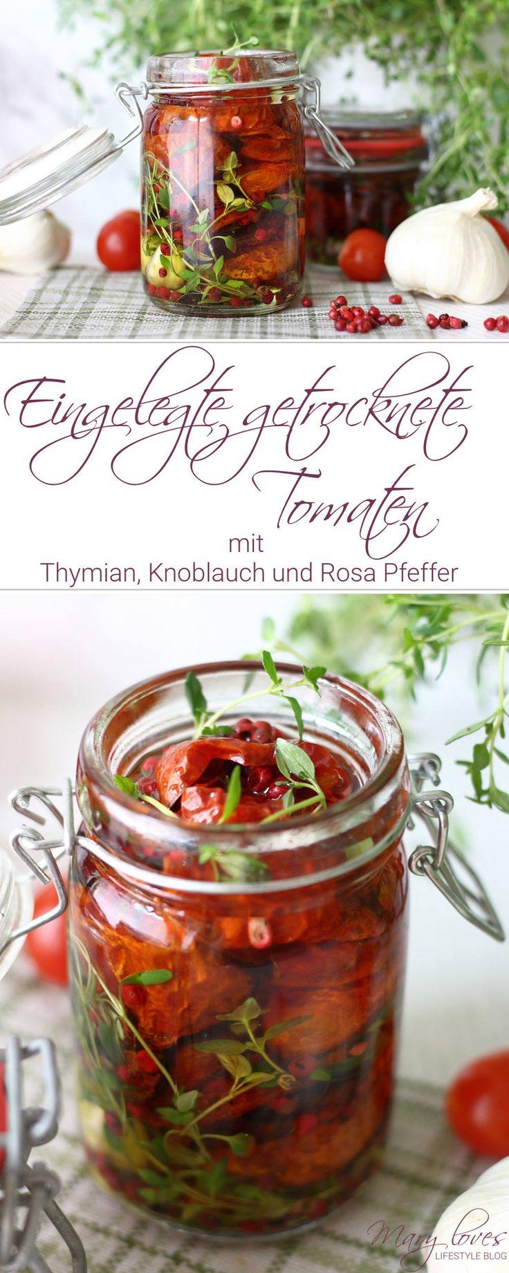 Rezept für eingelegte getrocknete Tomaten mit Thymian, Knoblauch und Rosa Pfeffer - getrocknete Tomaten selber in Öl einlegen