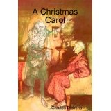 A Christmas Carol (the original illustrated edition) (Paperback)By Charles Dickens