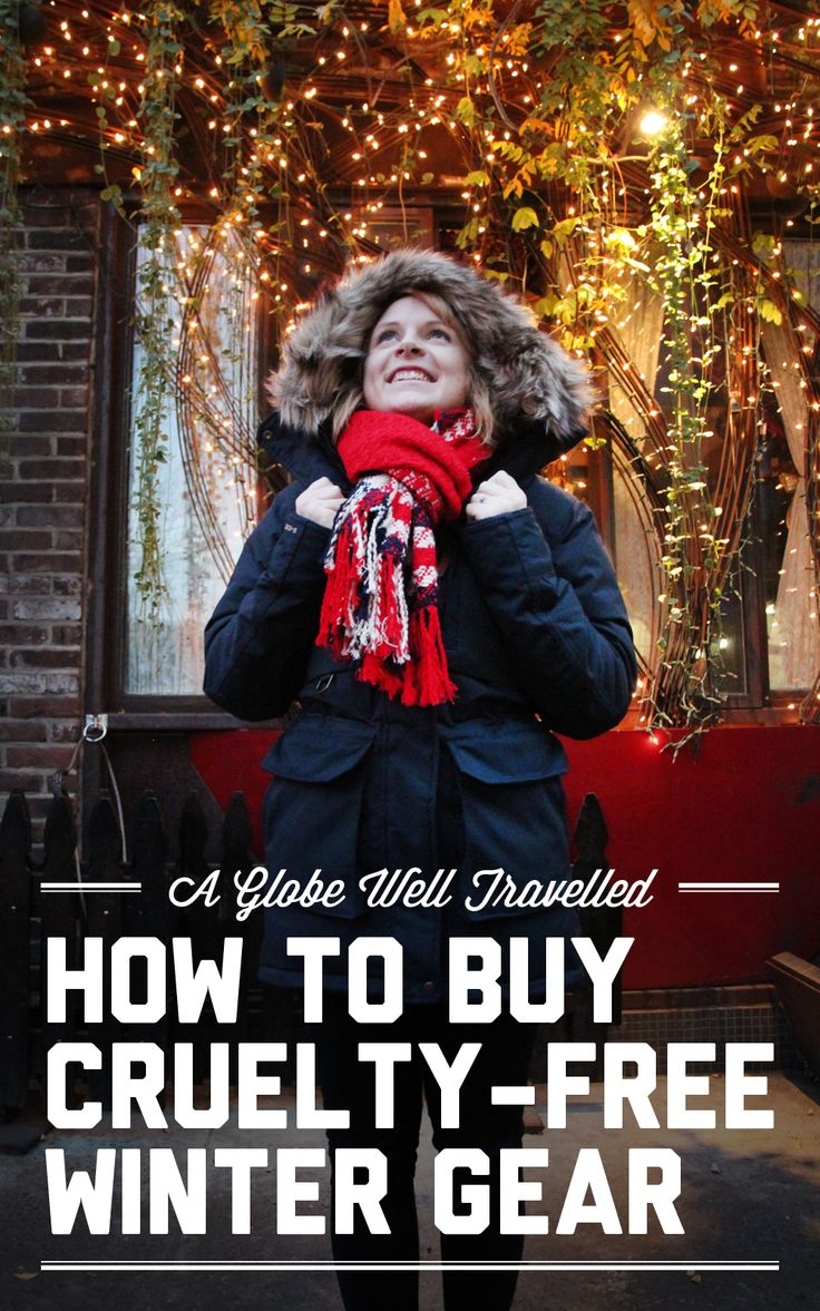 How to buy cruelty-free winter gear / Vegan winter clothing / A Globe Well Travelled