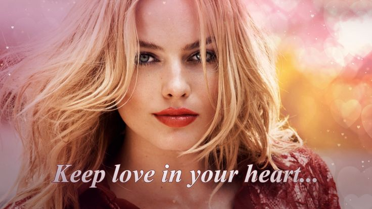 All about love. Quotes. Keep love in your heart ...