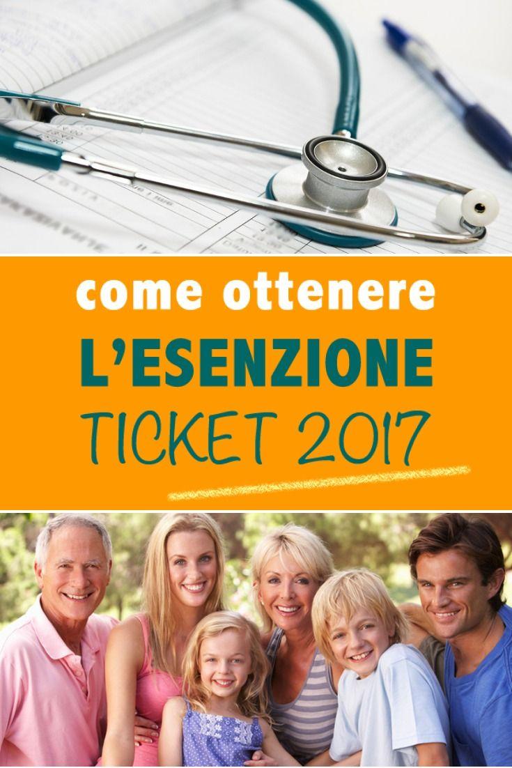 ESENZIONE TICKET 2017: COME OTTENERLA
